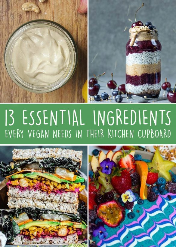 13 Essential Ingredients Every Vegan Needs In Their Kitchen Cupboard